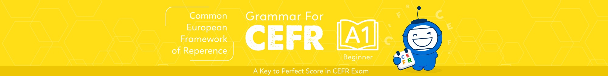 GRAMMAR FOR CEFR (A1) banner