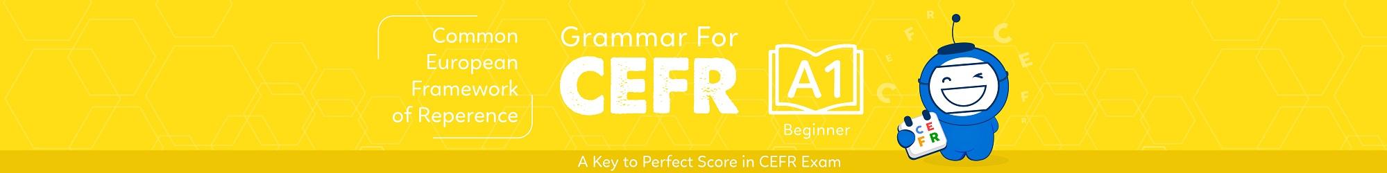 GRAMMAR FOR CEFR (A1) banner