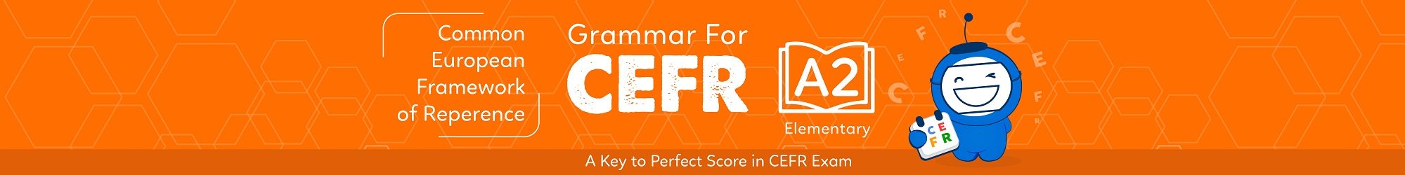 GRAMMAR FOR CEFR (A2) banner