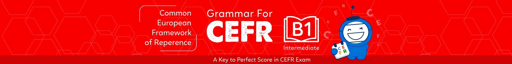 GRAMMAR FOR CEFR (B1) banner