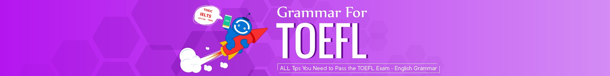 GRAMMAR FOR TOEFL TEST banner