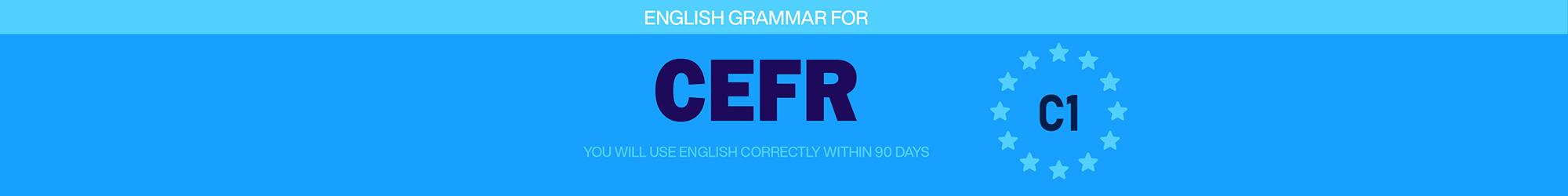 GRAMMAR FOR CEFR (C1) banner
