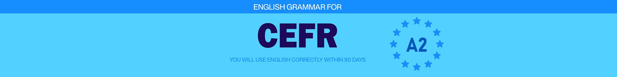 GRAMMAR FOR CEFR (A2) banner