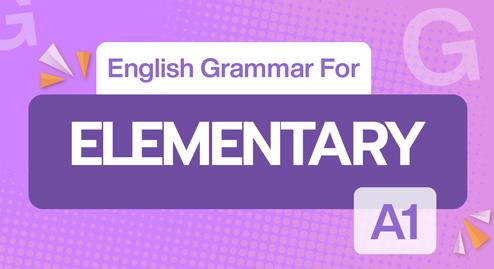 English Grammar For Elementary (A1)