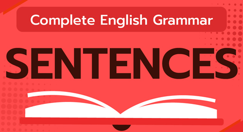 COMPLETE ENGLISH GRAMMAR (SENTENCES)